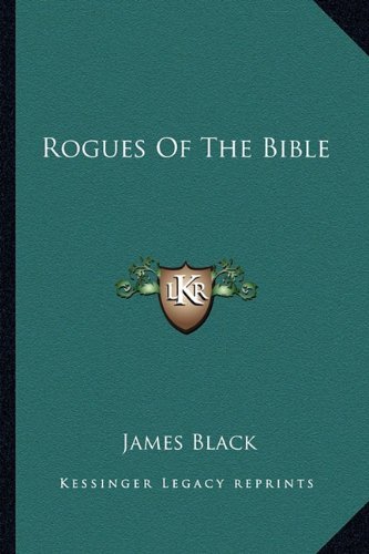 9781163198704: Rogues Of The Bible