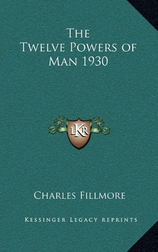 9781163199053: The Twelve Powers of Man 1930