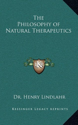 9781163199114: The Philosophy of Natural Therapeutics