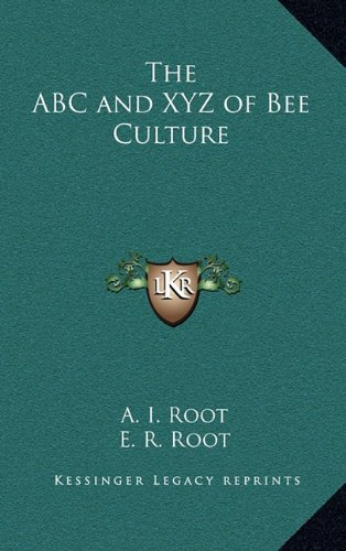 9781163199152: The ABC and XYZ of Bee Culture