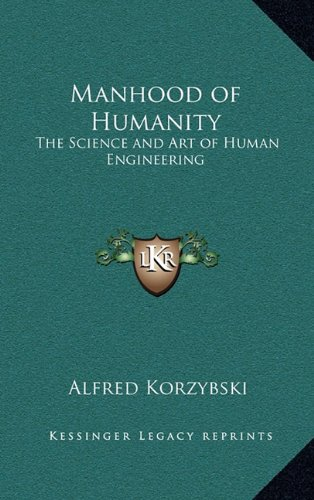 9781163199213: Manhood of Humanity: The Science and Art of Human Engineering