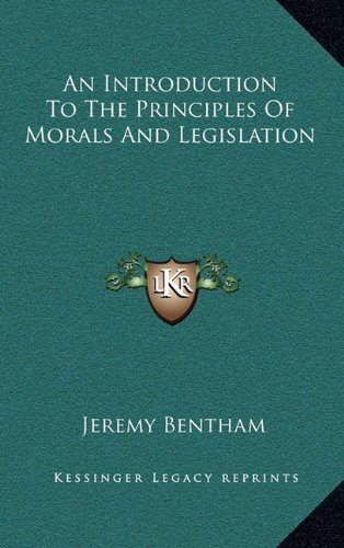 9781163199268: An Introduction to the Principles of Morals and Legislation