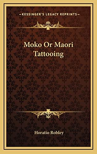 9781163199343: Moko Or Maori Tattooing