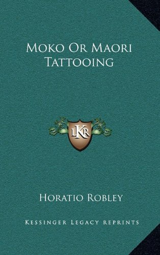 9781163199343: Moko Or Maori Tattooing