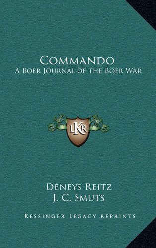 9781163199718: Commando: A Boer Journal of the Boer War