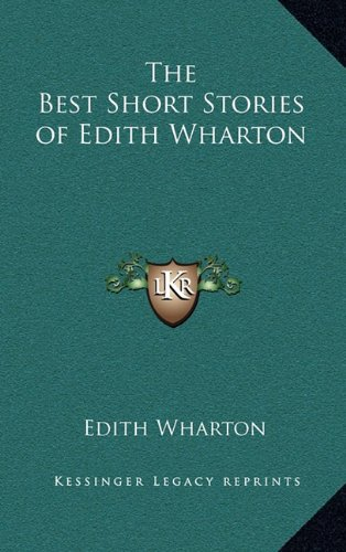 9781163199770: The Best Short Stories of Edith Wharton