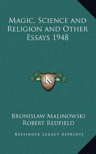 9781163199978: Magic, Science and Religion and Other Essays 1948