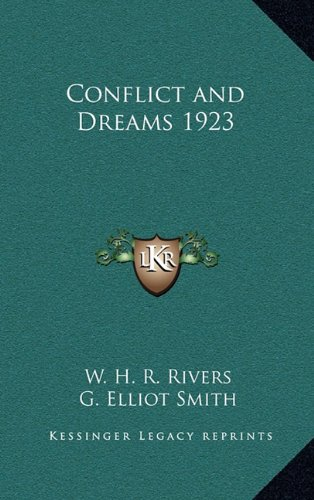 9781163200612: Conflict and Dreams 1923