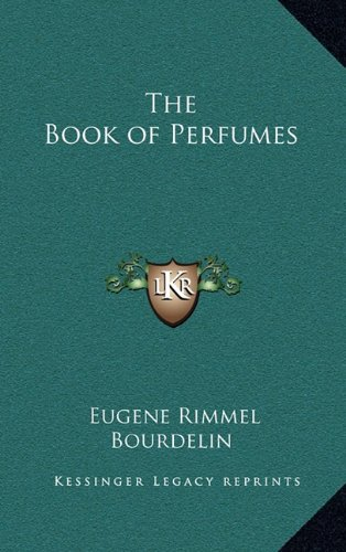 9781163200650: The Book of Perfumes