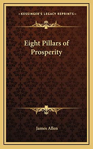 9781163200797: Eight Pillars of Prosperity