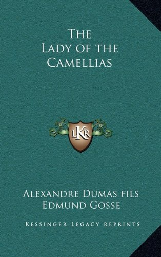 9781163201527: The Lady of the Camellias