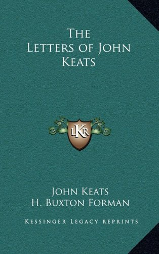 9781163201589: The Letters of John Keats