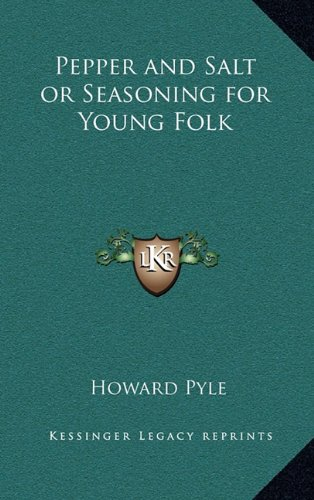 9781163202012: Pepper and Salt or Seasoning for Young Folk