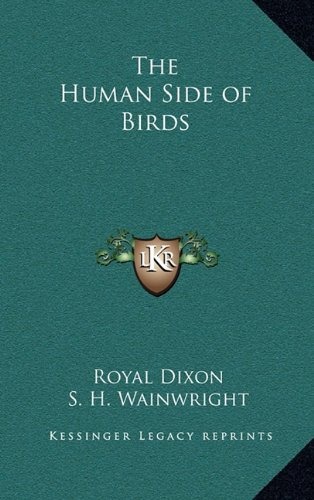 9781163202456: The Human Side of Birds