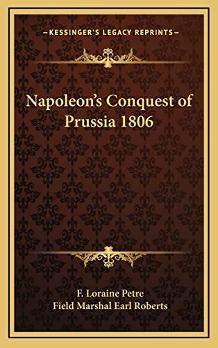 9781163202845: Napoleon's Conquest of Prussia 1806