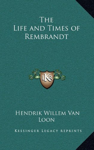 9781163203248: The Life and Times of Rembrandt
