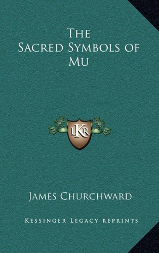 9781163203255: The Sacred Symbols of Mu