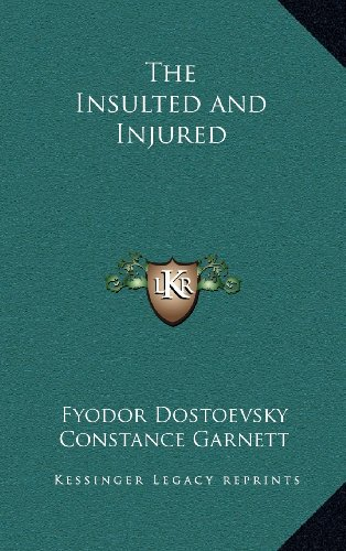 9781163203262: The Insulted and Injured