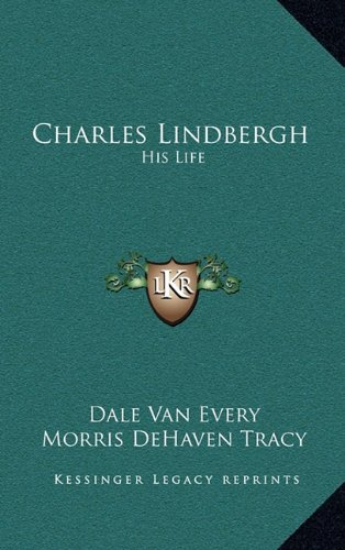 9781163203774: Charles Lindbergh: His Life
