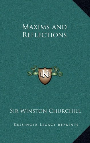 9781163204535: Maxims and Reflections