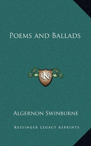 9781163204825: Poems and Ballads