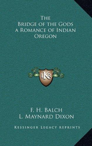 9781163205013: The Bridge of the Gods a Romance of Indian Oregon