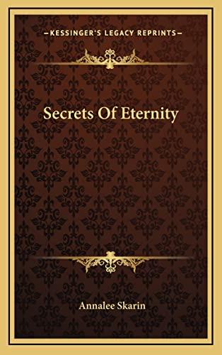 9781163205204: Secrets Of Eternity