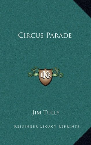 9781163205235: Circus Parade