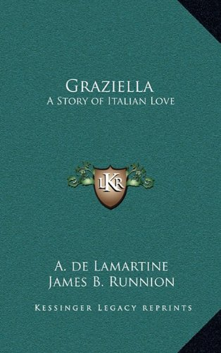 9781163206911: Graziella: A Story of Italian Love