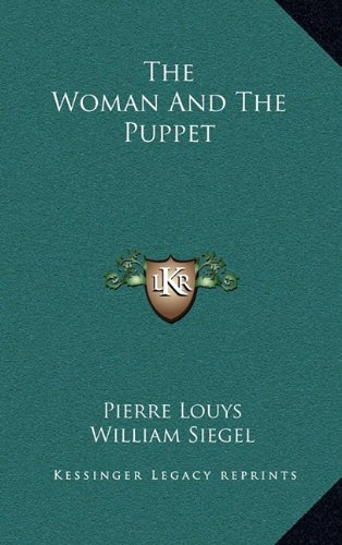 9781163207840: The Woman And The Puppet