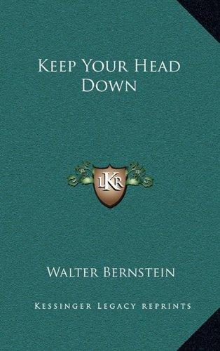 9781163208021: Keep Your Head Down