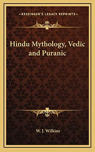 9781163208144: Hindu Mythology, Vedic and Puranic