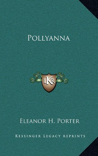 9781163208656: Pollyanna