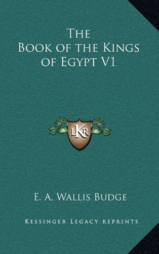 9781163209288: The Book of the Kings of Egypt V1