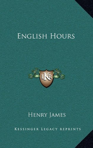9781163209462: English Hours