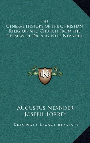 9781163209547: The General History of the Christian Religion and Church From the German of Dr. Augustus Neander
