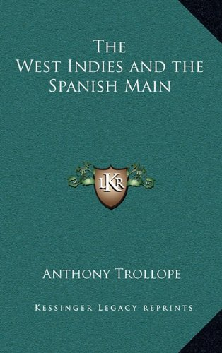 9781163210147: The West Indies and the Spanish Main