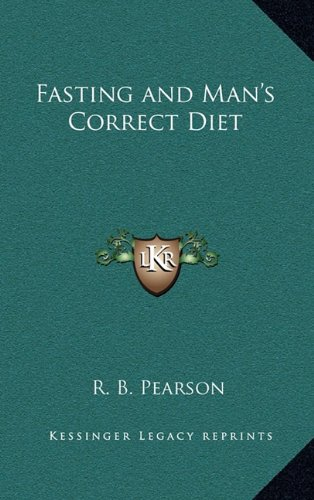9781163210239: Fasting and Man's Correct Diet