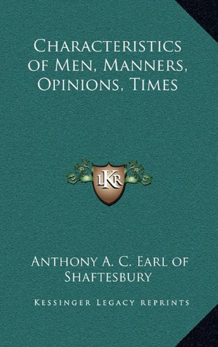 9781163210826: Characteristics of Men, Manners, Opinions, Times