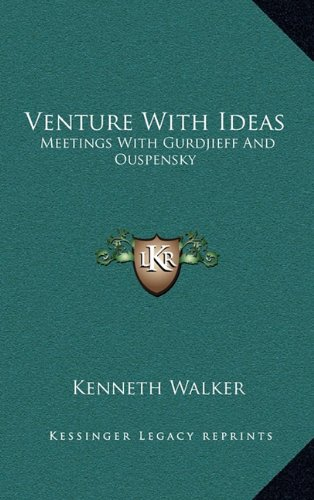 9781163212257: Venture with Ideas: Meetings with Gurdjieff and Ouspensky