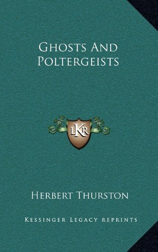 9781163212707: Ghosts And Poltergeists