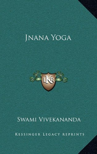 9781163212776: Jnana Yoga