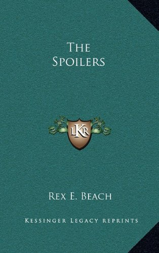 9781163212790: The Spoilers