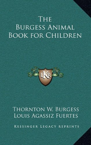 9781163213926: The Burgess Animal Book for Children