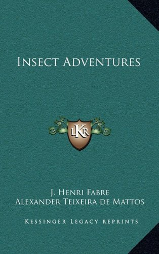 9781163214299: Insect Adventures