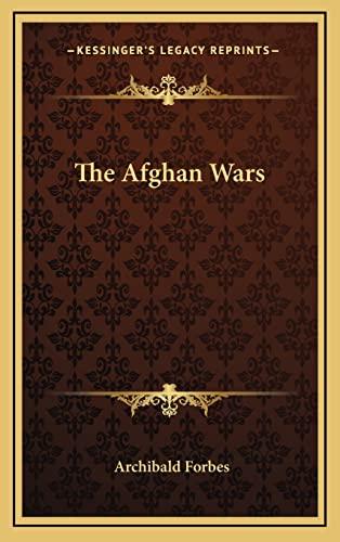 9781163214336: The Afghan Wars