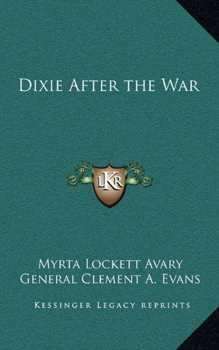 9781163214367: Dixie After the War