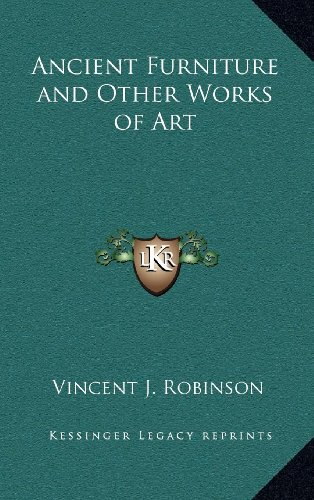 9781163215050: Ancient Furniture and Other Works of Art