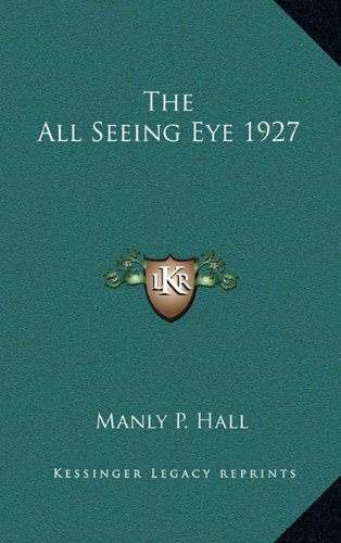 9781163215609: The All Seeing Eye 1927