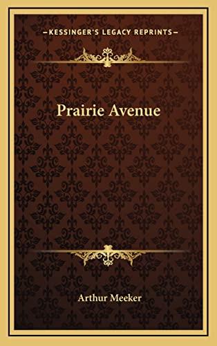 9781163215777: Prairie Avenue